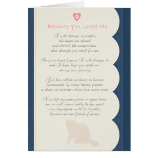 Because You Loved Me poem Cat Sympathy Card