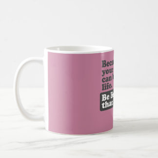 Because your words can bring life. coffee mug