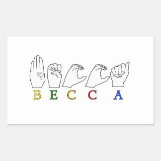 BECCA ASL FINGERSPELLED FEMALE NAME  ASL STICKER