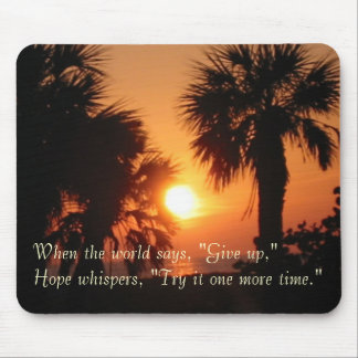 BECKYS PALM TREES 4-2-02, When the world says, ... Mouse Pad