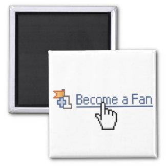 Become a Fan Fridge Magnet