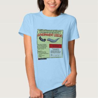 Become a Government Leech T Shirt