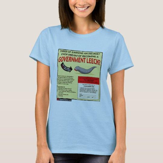Become a Government Leech T-Shirt