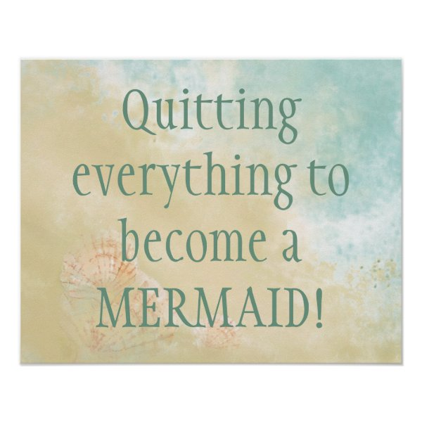 Become a Mermaid Fun Beach Quote Poster