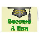 Become A Nun Greeting Card