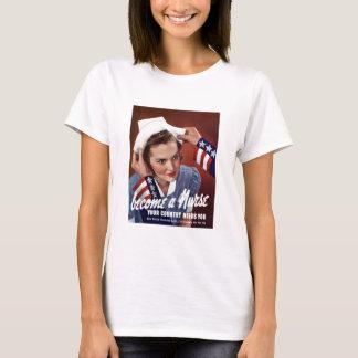 Become A Nurse T-Shirt