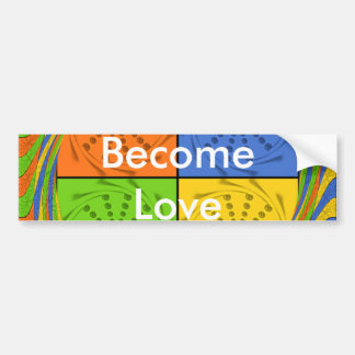 Become Love Bumper Sticker Template