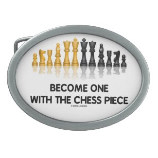 Become One With The Chess Piece (Reflective Chess) Belt Buckles
