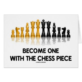 Become One With The Chess Piece (Reflective Chess) Greeting Card