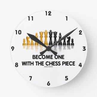 Become One With The Chess Piece (Reflective Chess) Round Wall Clock