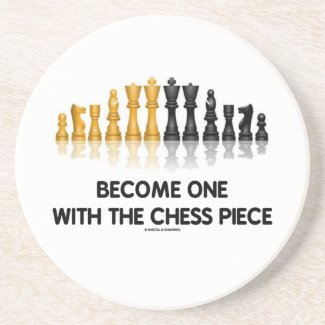 Become One With The Chess Piece (Reflective Chess) Drink Coasters