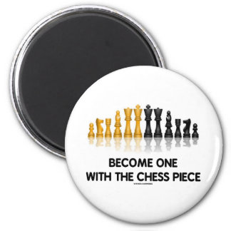 Become One With The Chess Piece (Reflective Chess) Refrigerator Magnet