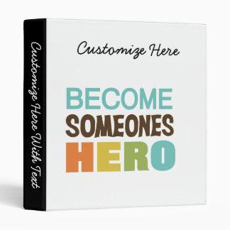 Become Someones Hero Binder