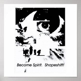 Become Spirit.  Shapeshift! Print