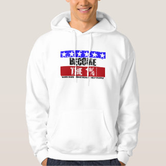 Become the 1% - Hoodie
