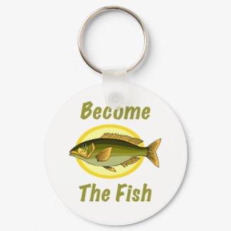 Become The Fish Keychain keychain