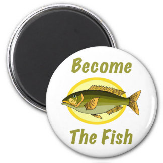 Become The Fish Magnet