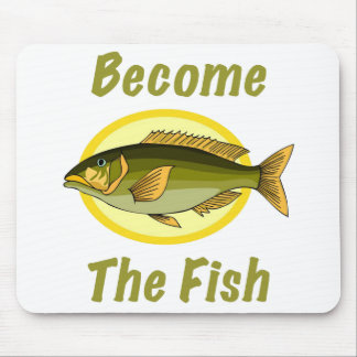 Become The Fish Mousepad