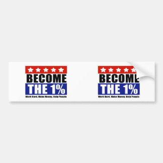 Become the One Percent, Anti-Occupy Wall Street Car Bumper Sticker