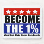 Become the One Percent, Anti-Occupy Wall Street Mouse Pad