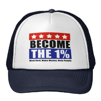 Become the One Percent, Anti-Occupy Wall Street Trucker Hat