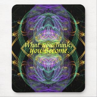 Become What U Think Fractal Art Mousepad