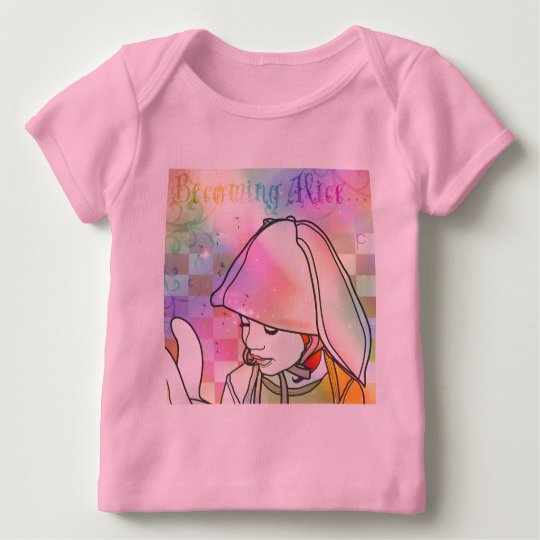 Becoming Alice Baby T-Shirt