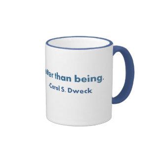 Becoming...Carol Dweck Quote Ringer Coffee Mug