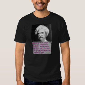 Becoming Great!  Mark Twain Quote T-shirt