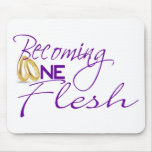 Becoming One Flesh Mouse Pads