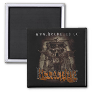 BECOMING - Sonic Reaper Magnet