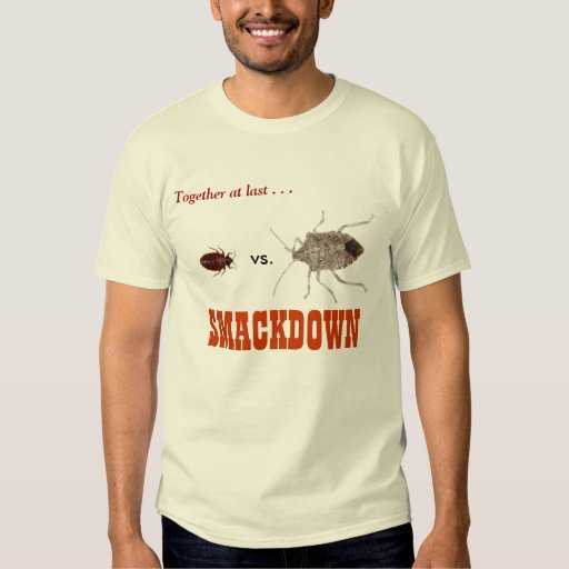 Bed Bug vs. Stink Bug: SMACKDOWN T Shirt