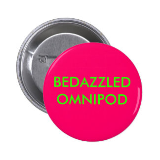 BEDAZZLED OMNIPOD PINBACK BUTTON