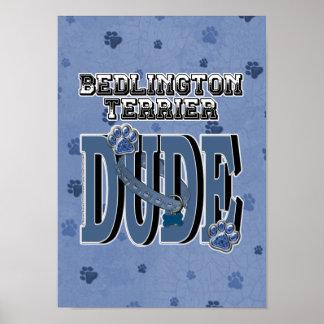 Bedlington Terrier DUDE Poster