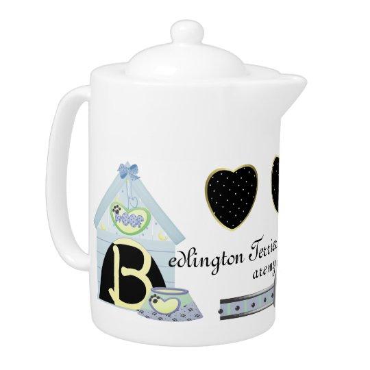 Bedlington Terriers Are My Cup Of Tea Teapot