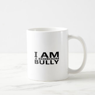 Bedroom Bully.png Coffee Mug