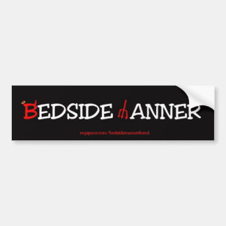 Bedside Manner bumpersticker Bumper Sticker