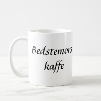 Bedstemors Kaffe Coffee Mug