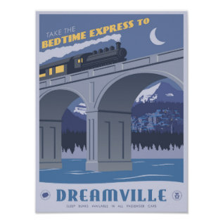 Bedtime Express To Dreamville Poster at Zazzle