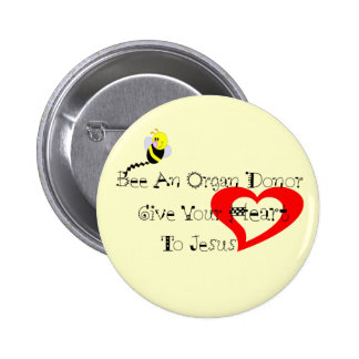 Bee A Organ Donor 2 Inch Round Button