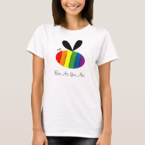 Bee As You Are T-Shirt