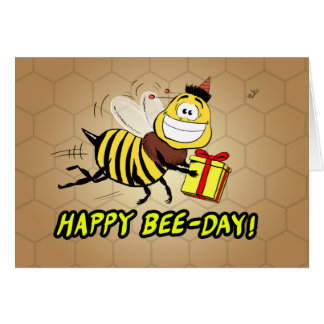 Bee Birthday Greeting - Happy Bee Day Card