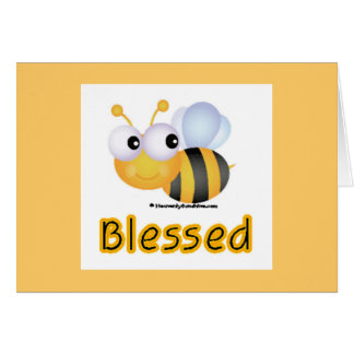 Bee Blessed Greeting Card