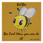 Bee Cool Man Poster
