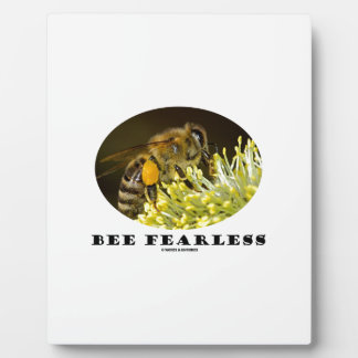 Bee Fearless (Bee On Yellow Flower) Plaque