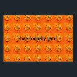 "bee friendly yard sign<br><div class=""desc"">honeybees pollinating orange flowers</div>"