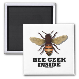 Bee Geek Inside 2 Inch Square Magnet