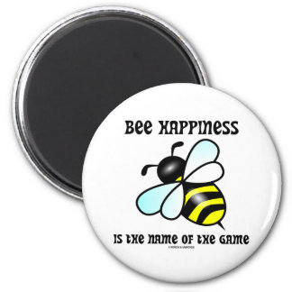 Bee Happiness Is The Name Of The Game (Bee) 2 Inch Round Magnet