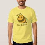 Bee Happy! Bumble Bee Tshirts