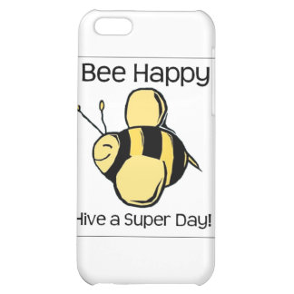 bee happy - Hive a super day iPhone 5C Case
